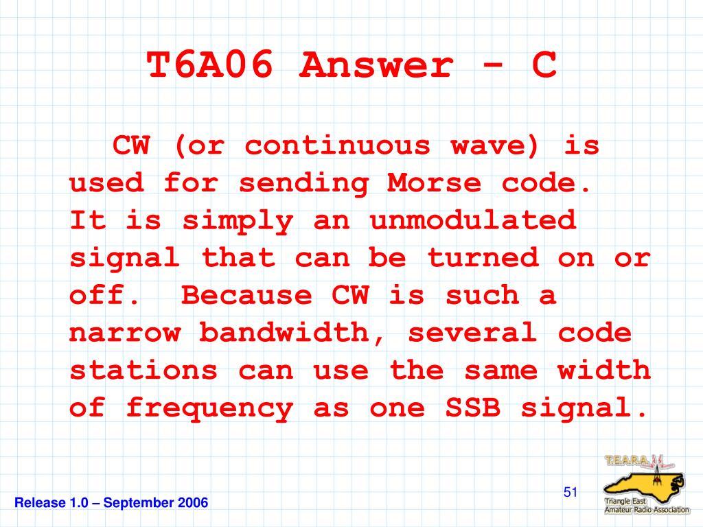 T6A06 Answer - C