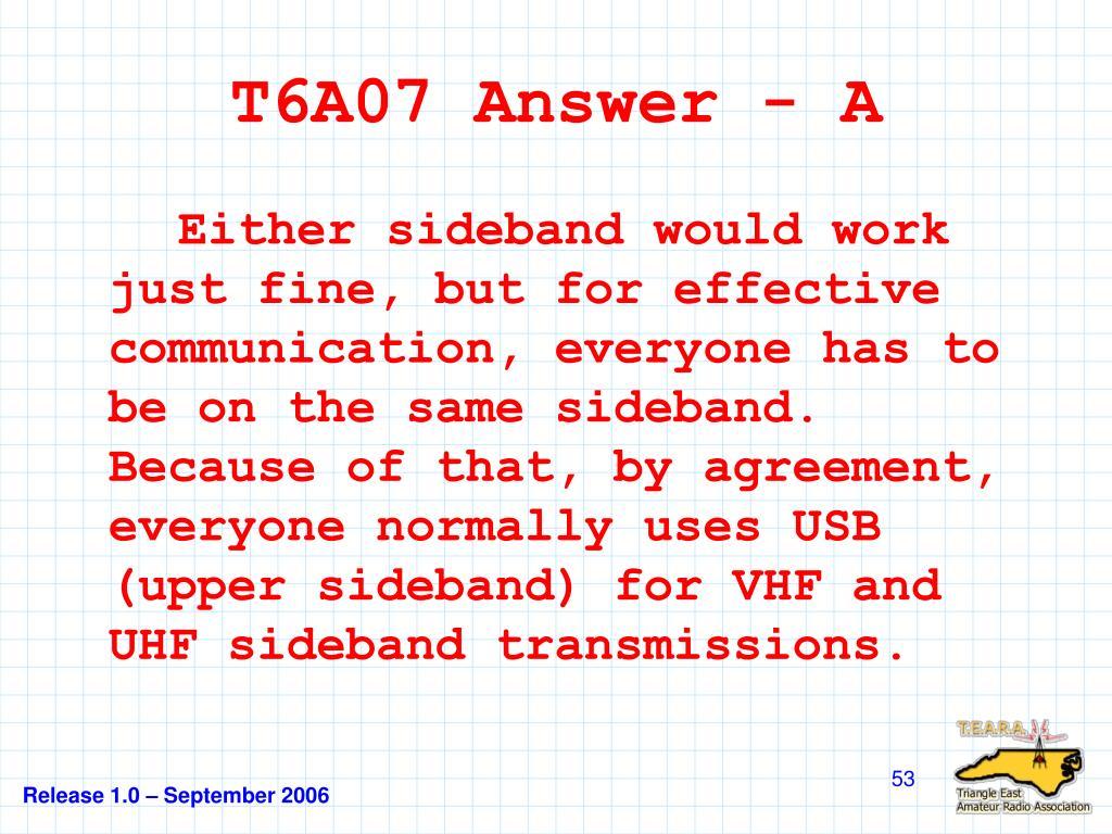 T6A07 Answer - A
