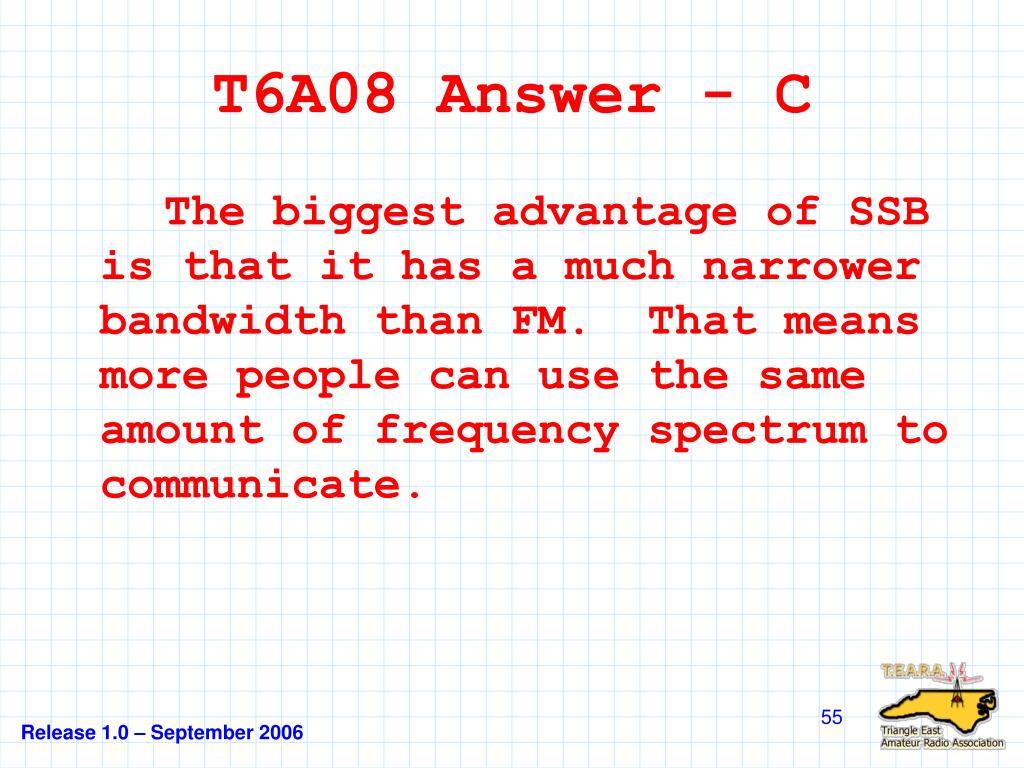 T6A08 Answer - C