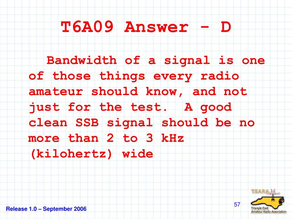 T6A09 Answer - D