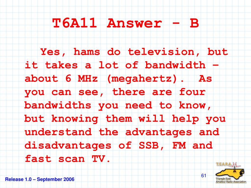 T6A11 Answer - B