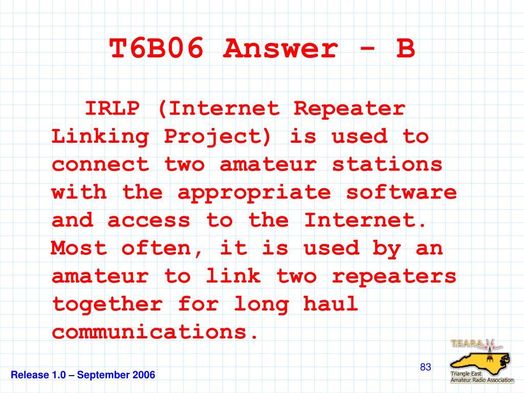 T6B06 Answer - B
