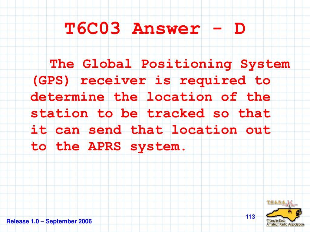 T6C03 Answer - D