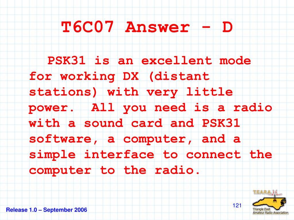 T6C07 Answer - D