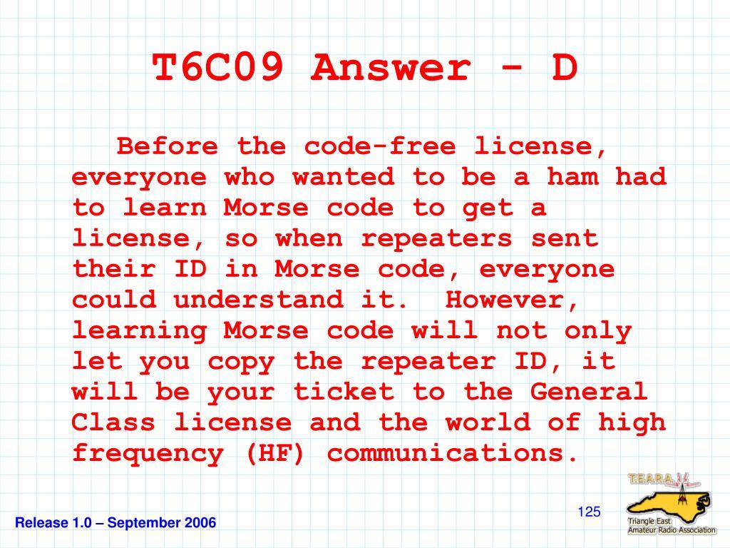 T6C09 Answer - D