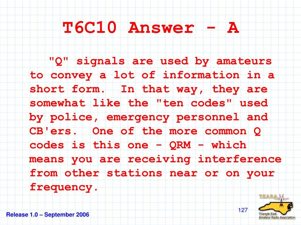 T6C10 Answer - A