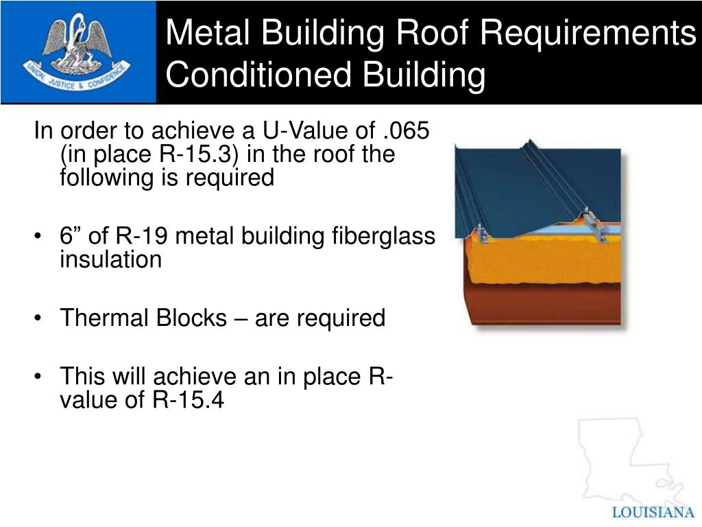 Metal Building Roof Requirements Conditioned Building