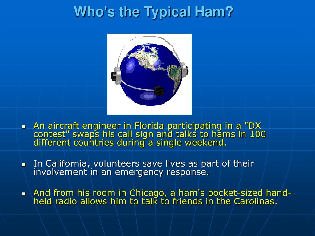 Who's the Typical Ham?