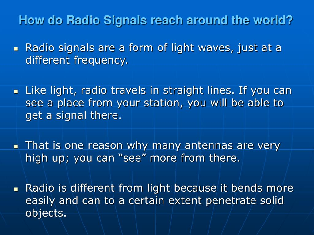 How do Radio Signals reach around the world?
