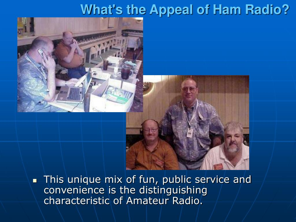What's the Appeal of Ham Radio?