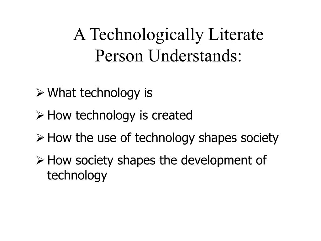 A Technologically Literate