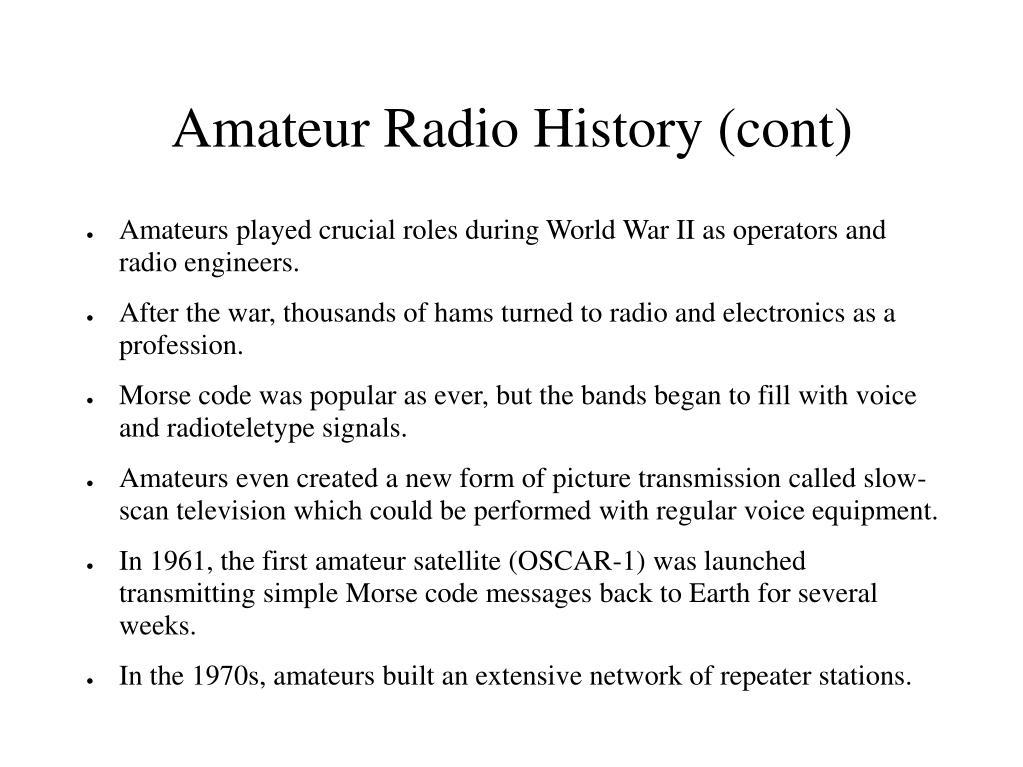 Amateur Radio History (cont)