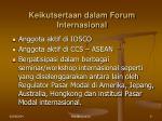 keikutsertaan dalam forum internasional