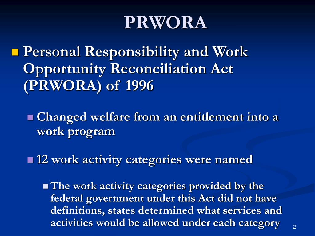 a look at the impact of the 1996 personal responsibility and work opportunity reconciliation act