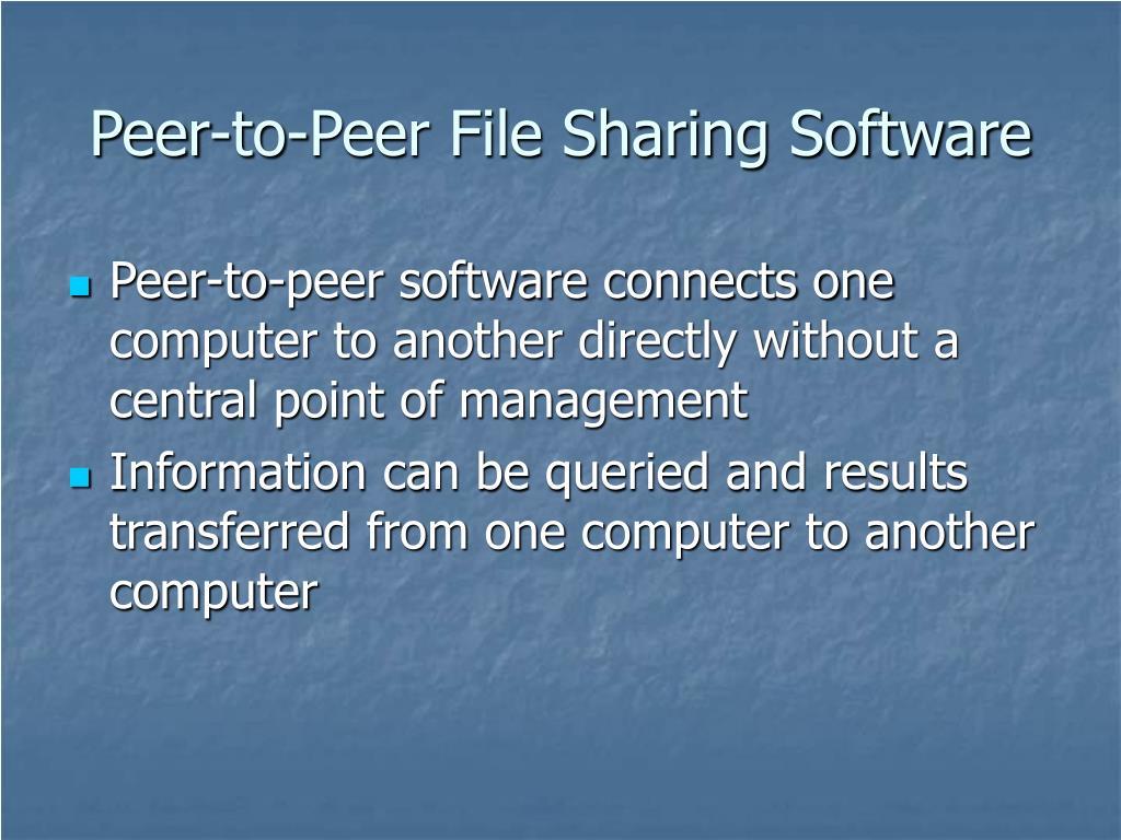 Peer-to-Peer File Sharing Software