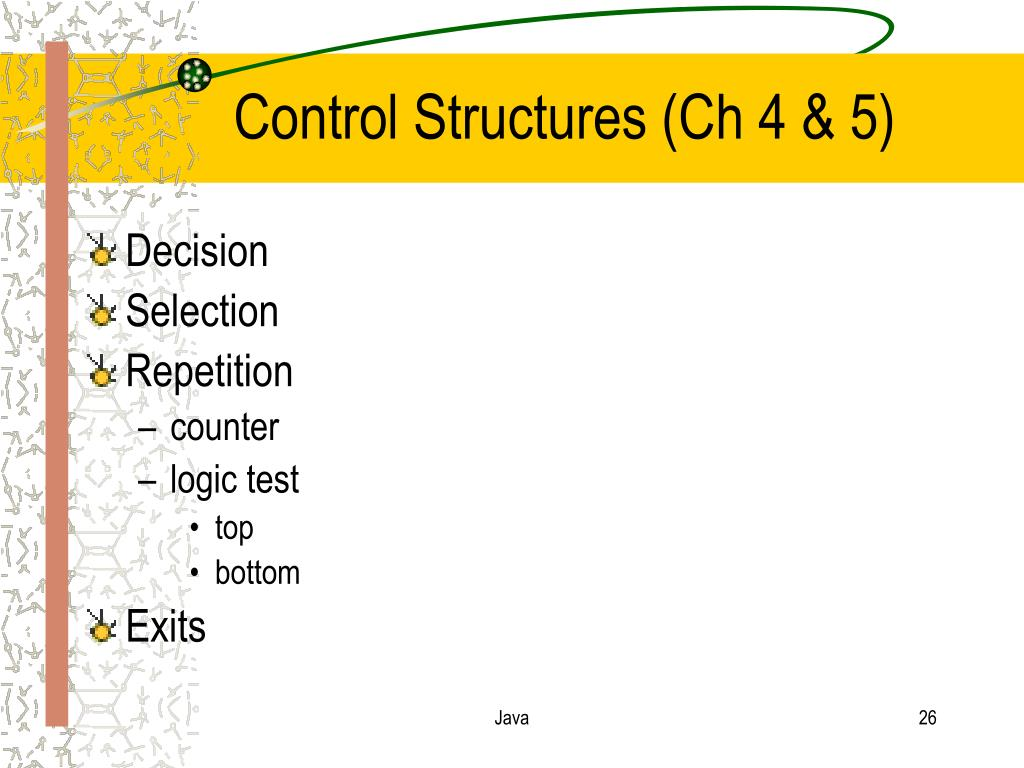 Control Structures (Ch 4 & 5)