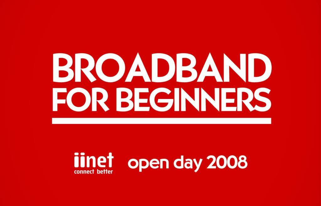 Broadband for Beginners