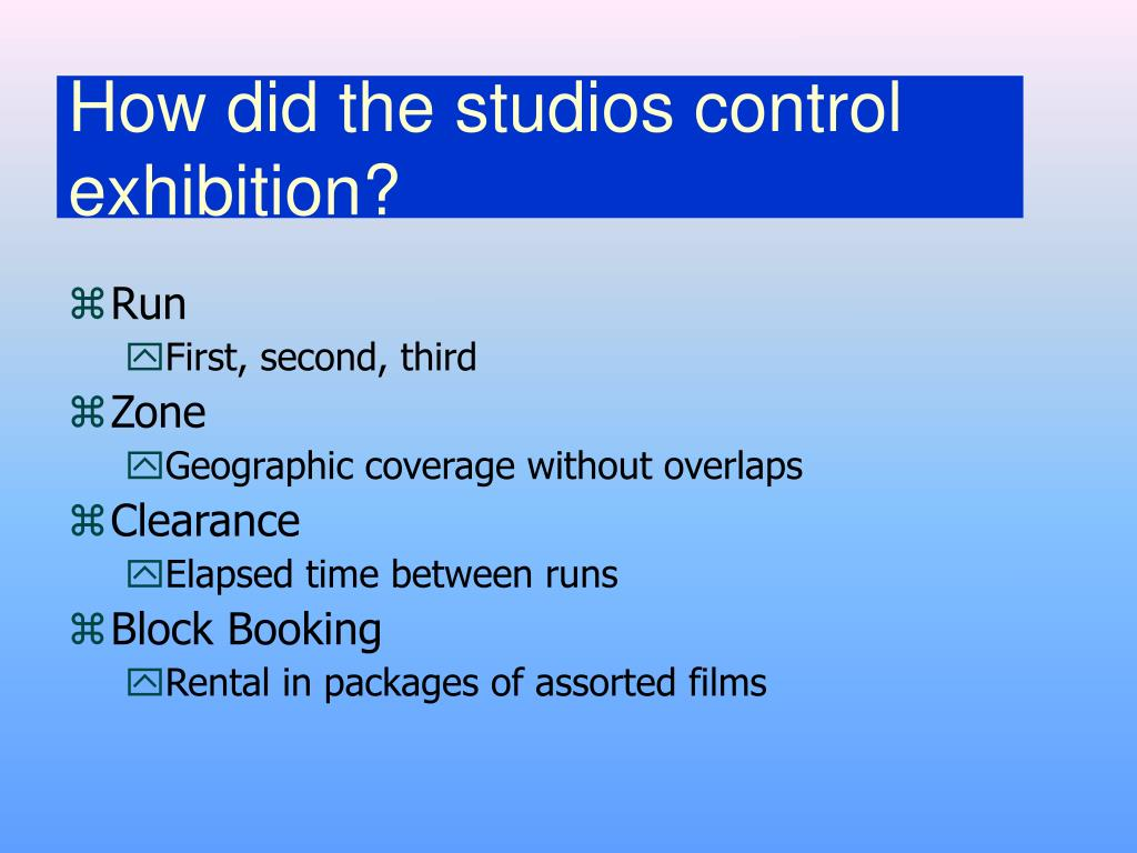How did the studios control exhibition?