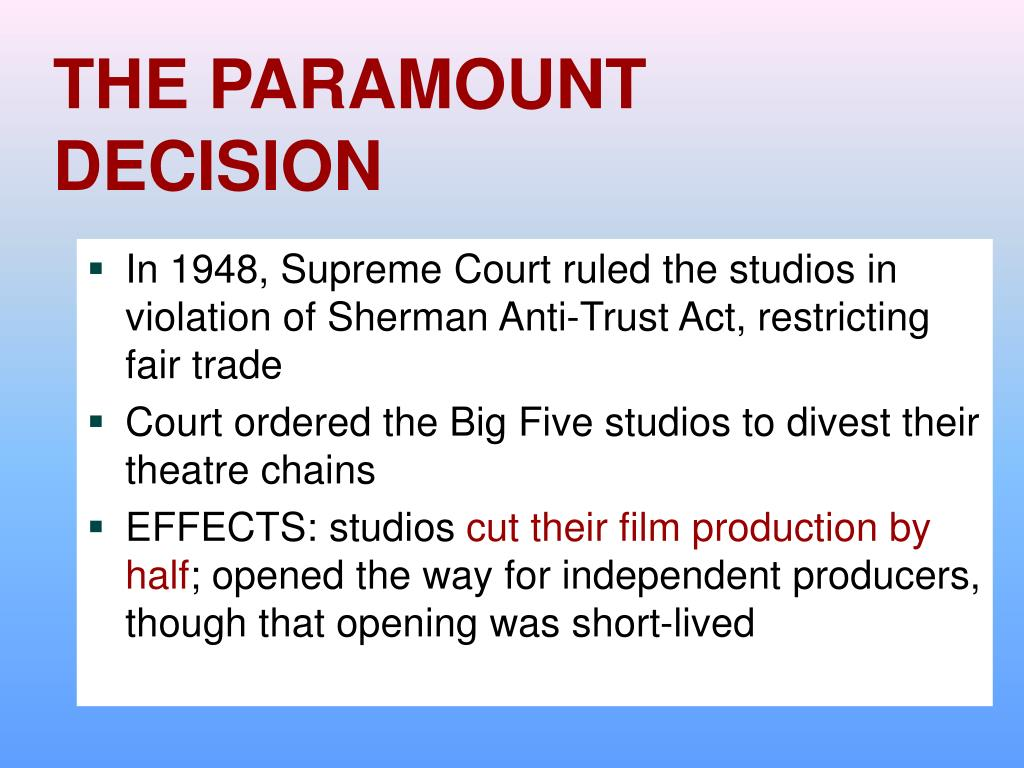 THE PARAMOUNT DECISION