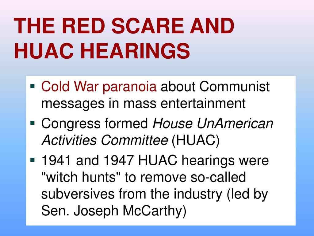 THE RED SCARE AND