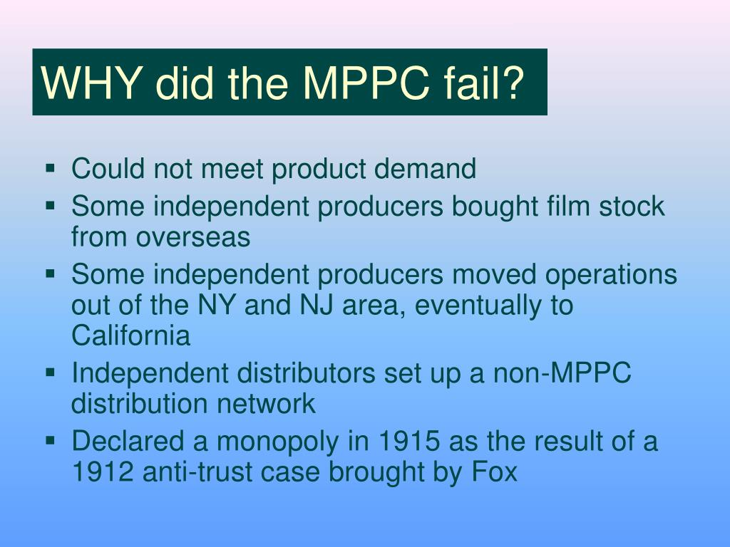 WHY did the MPPC fail?