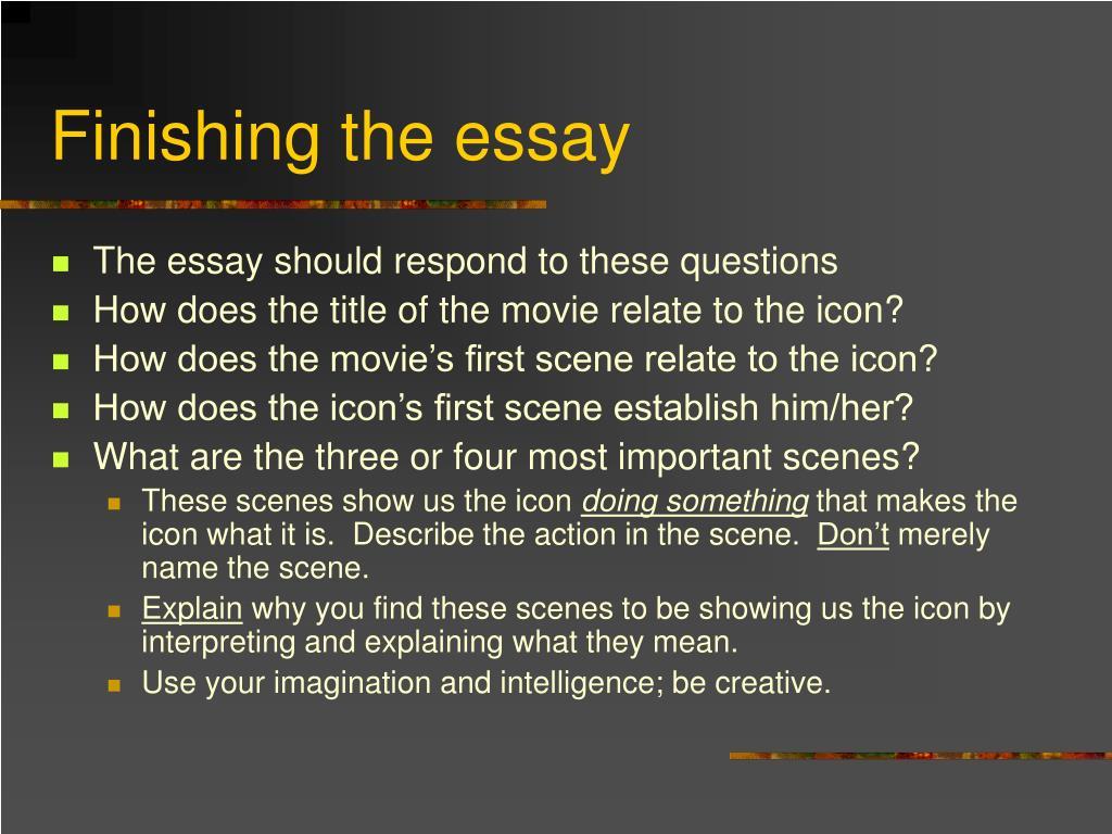 Finishing the essay