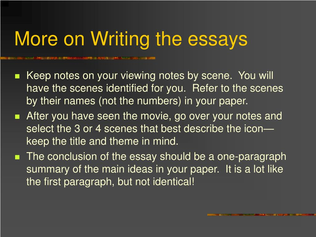 More on Writing the essays