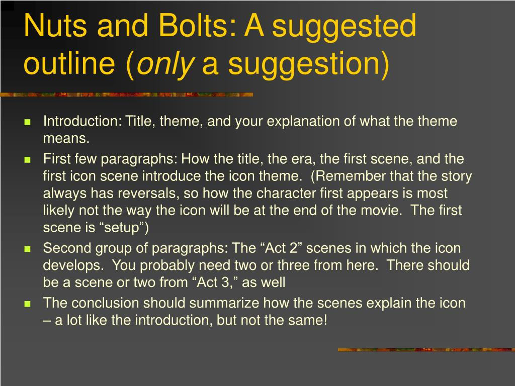Nuts and Bolts: A suggested outline (