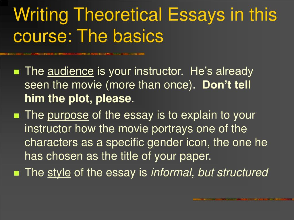 Writing Theoretical Essays in this course: The basics