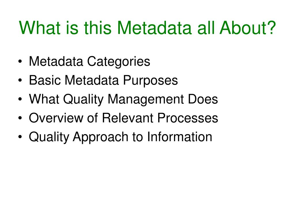 What is this Metadata all About?