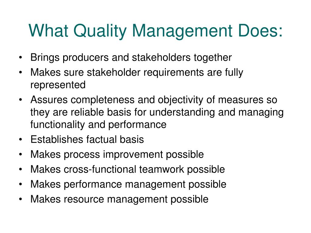 What Quality Management Does: