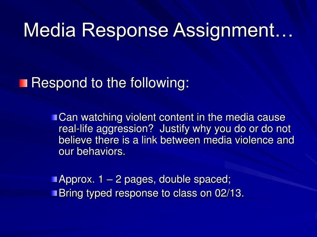 Media Response Assignment…