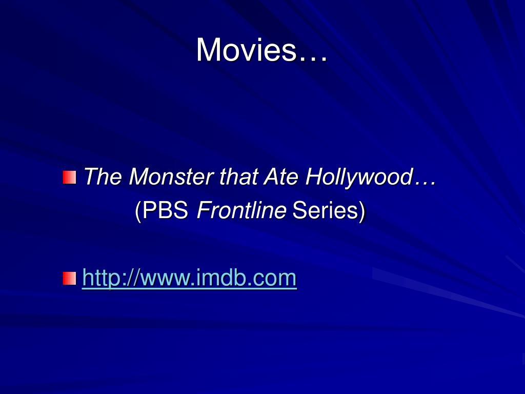 Movies…