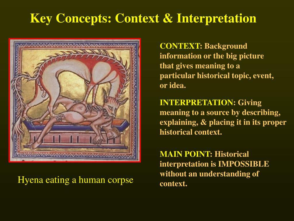 Key Concepts: Context & Interpretation