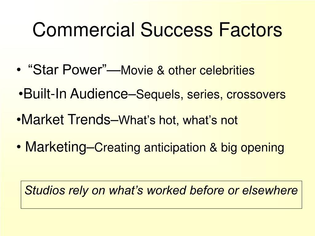 Commercial Success Factors