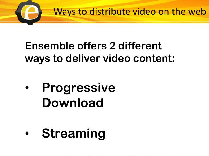 Ways to distribute video on the web