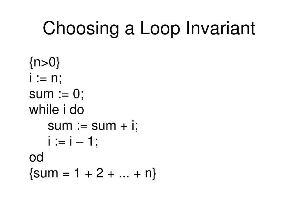 Choosing a Loop Invariant