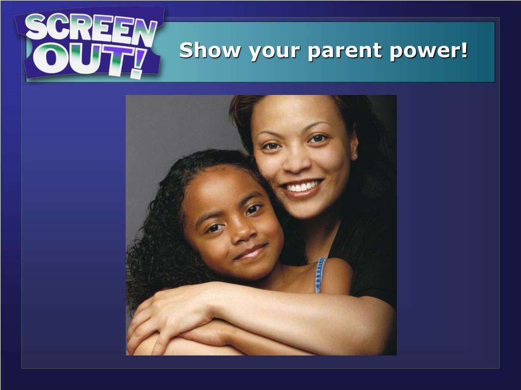 Show your parent power!