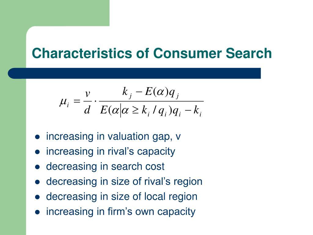 Characteristics of Consumer Search
