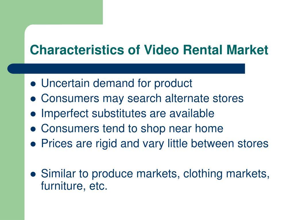 Characteristics of Video Rental Market