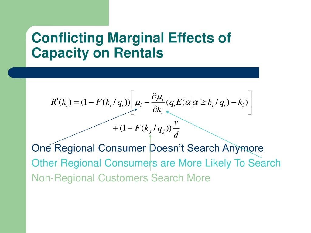 Conflicting Marginal Effects of Capacity on Rentals