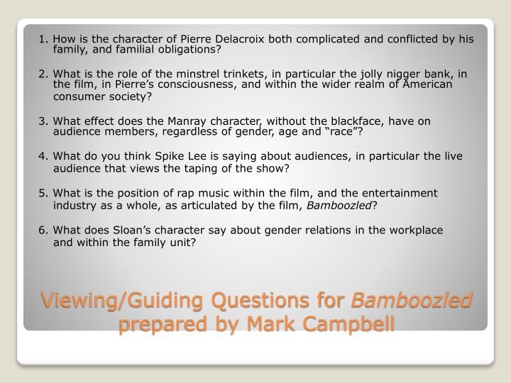 Viewing guiding questions for bamboozled prepared by mark campbell
