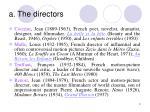 a the directors