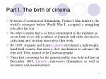 part i the birth of cinema