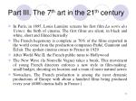 part iii the 7 th art in the 21 th century
