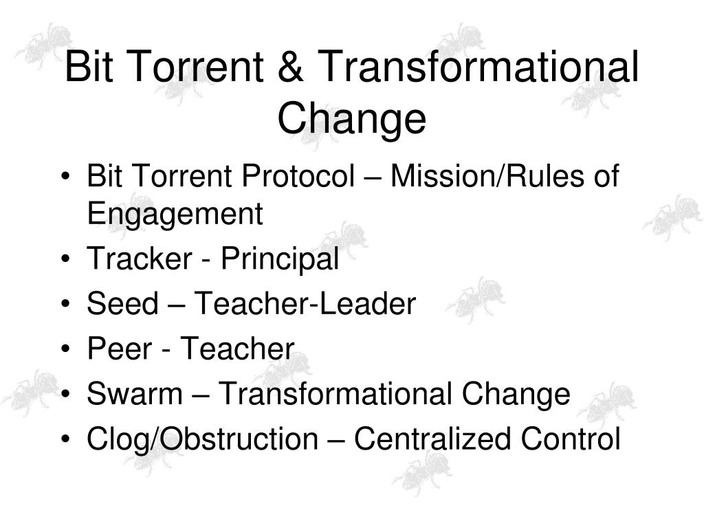 Bit Torrent & Transformational Change