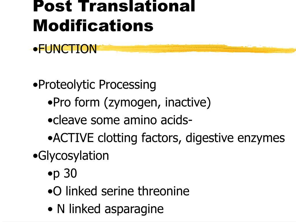 Post Translational Modifications