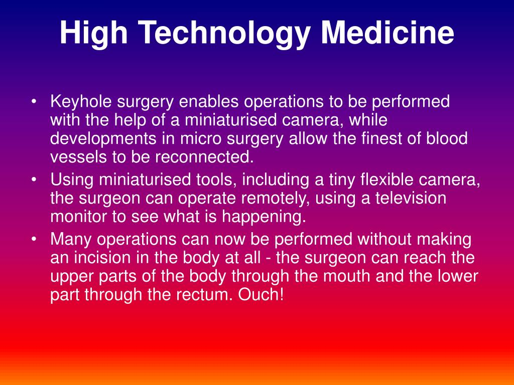 High Technology Medicine