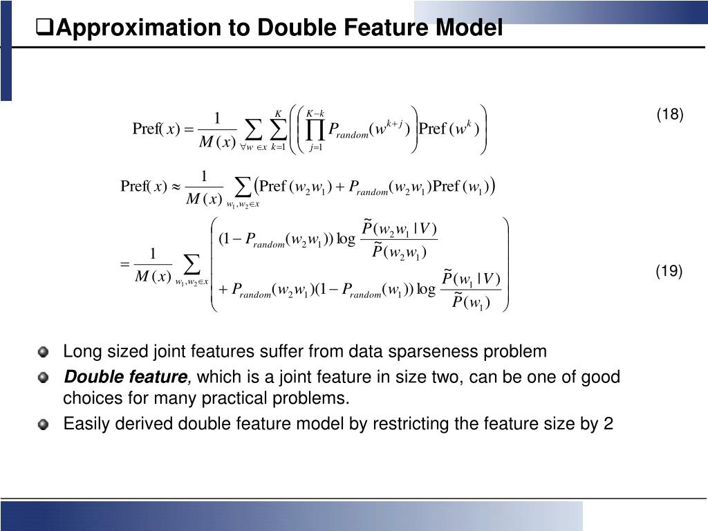 Approximation to Double Feature Model