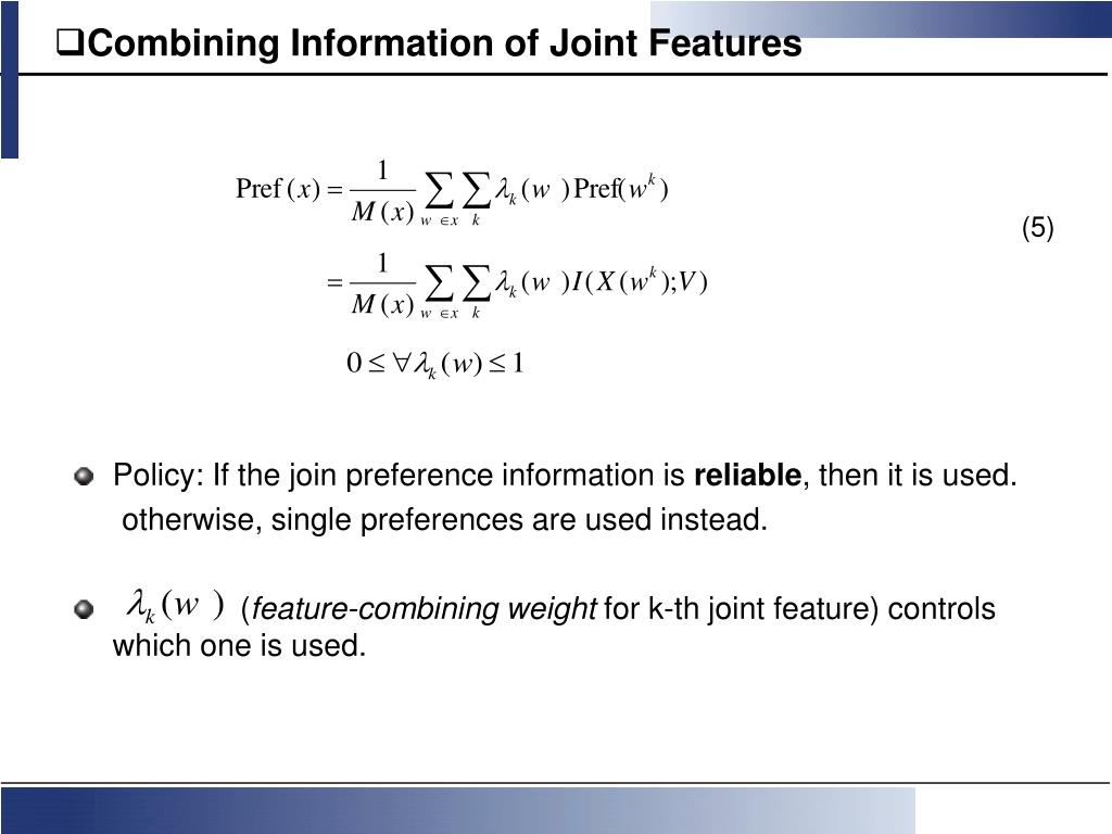 Combining Information of Joint Features
